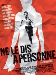 Не говори никому Ne le dis à personne Франция, 2006