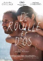 «Ржавчина и кость» De rouille et d'os Франция, Бельгия, 2012