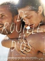 Ржавчина и кость/De rouille et d'os Режиссер: Жак Одиар