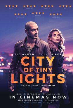 «Новое британское кино» 2017 - «Город тусклых огней» (City of Tiny Lights)
