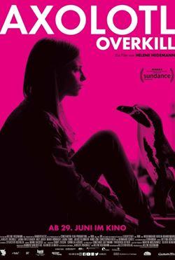 Фестиваль немецкого кино-2017 - «В стране аксолотлей» (Axolotl Overkill)
