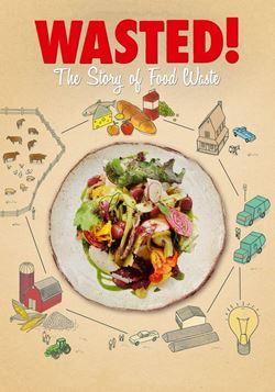 Eat Film Festival 2019 - «Wasted. История о пропавших продуктах»